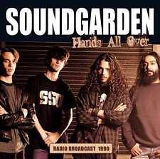 SOUNDGARDEN / HANDS ALL OVER - RADIO BROADCAST 1990 * NEW CD * NEU *