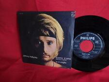 JOHNNY HALLYDAY Quanto ti amo + Io ti voglio 45rpm 7' + PS 1969 ITALY EX