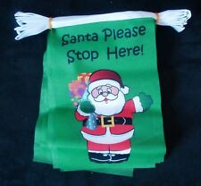 SANTA PLEASE STOP HERE 3 metre FLAG BUNTING 10 flags Polyester XMAS CHRISTMAS