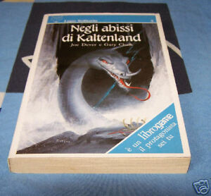 Negli abissi di Kaltenland Lupo Solitario 3 1a Edizione