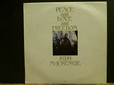 JUDY MACKENZIE  Peace And Love And Freedom  LP  Fem vox  Key label  Lovely copy!