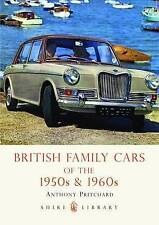 British Family Cars of the 1950s and '60s by Anthony Pritchard (Paperback, 2009)