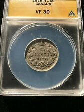 **1875H**ANACS Graded Canadian, 25 Cent, **VF-30**