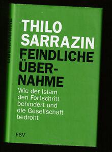 +++ THILO SARRAZIN +++ FEINDLICHE ÜBERNAHME +++ GEB +++ T