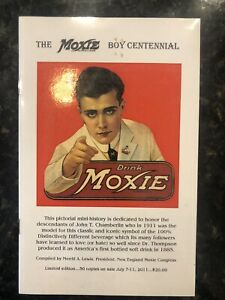The Moxie Boy Centennial by Merrill A. Lewis Limited edition 41 Of 50