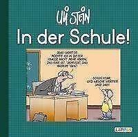 In der Schule! von Uli Stein (Gebundene Ausgabe)