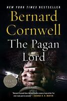 The Pagan Lord: A Novel (saxon Tales): By Bernard Cornwell