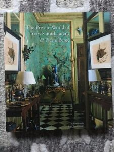The Private World of Yves Saint Laurent and Pierre Bergé (2009, Hardcover)