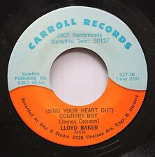 Hear! Country Bopper Memphis 45 Lloyd Baker - (Sing Your Heart Out) Country Boy