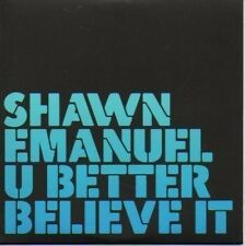 (891C) Shawn Emanuel, U Better Believe It - DJ CD