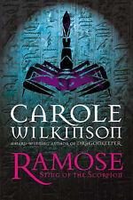 Ramose: Sting of the Scorpion ' Carole Wilkinson