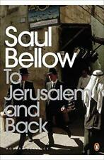 To Jerusalem and Back: A Personal Account (Penguin Modern Classics) by Saul Bell