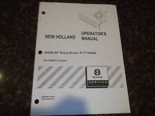 """NEW HOLLAND 558 84"""" ROTARY BROOM FOR TN95A TRACTOR OPERATION MAINTENANCE MANUAL"""