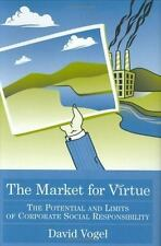 The Market For Virtue: The Potential And Limits Of Corporate Social Responsibili
