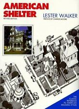 American Shelter : An Illustrated Encyclopedia of the American Home Lester R. W
