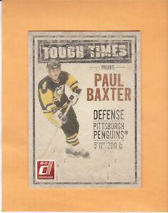 2010 11 DONRUSS PAUL BAXTER TOUGH TIMES #7 PITTSBURGH PENGUINS