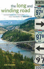 Long and Winding Road: Discovering the Pleasures and Treasures of Highway 97 - N