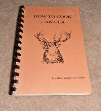 VINTAGE HOW TO COOK COOKBOOK BY LADIES OF THE ELKS CAPE CORAL FL. FLORIDA