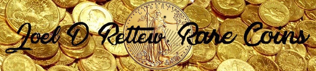 Joel Rettew Rare coins