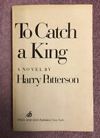 Jack Higgins (as Harry Patterson) TO CATCH A KING - 1st ed. - UNCORRECTED PROOF