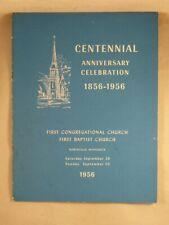 CENTENNIAL ANNIVERSARY 1956 First Congregational Church Northfield, Minnesota