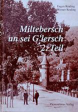 Neuerscheinung: Miltebersch un sei G´lersch, 2. Teil. Miltenberg/Bayern
