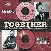 Al King And Arthur K Adams - Together: The Complete Kent And Modern Recordings (