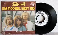 """7"""" Vinyl 2 PLUS 1 - Easy Come, Easy Go"""