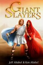 NEW Giant Slayers by Jeff Altabef