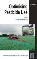 Optimising Pesticide Use (Wiley Series in Agrochemicals & Plant-ExLibrary