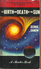 The Birth And Death Of The Sun - George Gamow - Astronomy & Cosmology - B&W Pics