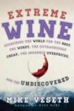 EXTREME WINE (9781442219229) - MIKE VESETH (HARDCOVER) NEW