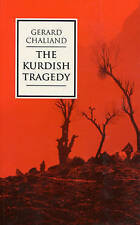 The Kurdish Tragedy by Gerard Chaliand (Hardback, 1994)
