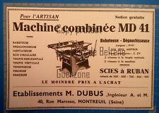 COMBINE MACHINE A BOIS SCIES ETS DUBUIS MONTREUIL  publicité 1935 advert
