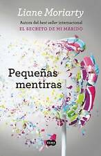NEW Pequeñas mentiras (Spanish Edition) by Liane Moriarty