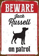 Magnet & Steel Beware Jack Russell on Patrol Tin Sign