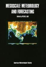 Mesoscale Meteorology and Forecasting by Peter S. Ray (1986, Hardcover, Reprint)