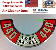 1972 1974 Dodge Plymouth Chrysler 440 Four Barrel Air Cleaner Decal MoPar USA