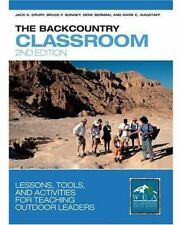 The Backcountry Classroom 2nd: Lesson Plans for Teaching in the Wilder-ExLibrary