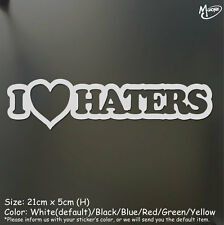I Love Haters Car Sticker Reflective Funny Sticker Decal Best Gift-