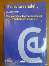 The Case graziadei politics economic theory intellectual Pietro maurandi