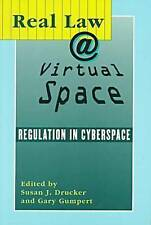 Real Law at Virtual Space: Communication Regulation in Cyberspace (The Hampton