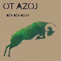 Ot Azoj - Dza Dza Dzum [CD]