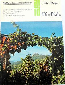 Die PFALZ – DuMont Kunst-Reiseführer – Pfälzer Weinstraße, Wasgau, Hambach, Eltz