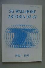SG Walldorf Astoria 92 eV 1902-1992 Vereinsgeschichte