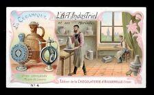 chromo AIGUEBELLE-l'art industriel et ses merveilles LA CERAMIQUE,GRES CERAME