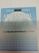 LAVER'S LIVERPOOL & IRISH SEA TIDE TABLE 2019,SUN & MOON RISE,LUNAR PHASES