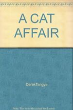 A Cat Affair By Derek Tangye. 0722183747