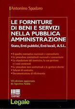Antonino Spadaro FORNITURE DI BENI E SERVIZI NELLA PUBBLICA AMMINISTRAZIONE