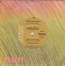 RENEE and RENATO Save Your Love / If Love Is Not The Reason 45